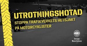 Stoppa hetsjakten på motorcyklister!